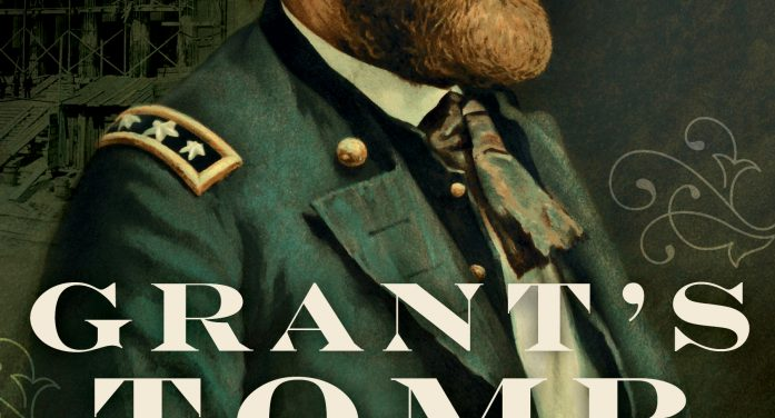 Roxbury Author offers intimate look at Grant and his Tomb
